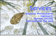 Offered services of Wedding Photography, Portraits, Graphic Design and Photographs for Sale